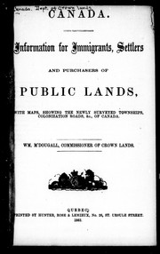 Cover of: Information for immigrants, settlers and purchasers of public lands | William MacDougall