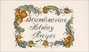 Cover of: Scandinavian Holiday Recipes