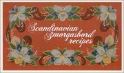 Cover of: Scandinavian Smorgasbord Recipes
