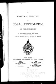 Cover of: A practical treatise on coal petroleum and other distilled oils