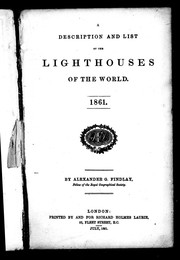 Cover of: A description and list of the lighthouses of the world, 1861
