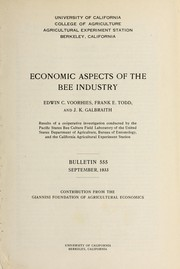 Economic aspects of the bee industry by Edwin C. Voorhies
