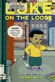 Cover of: Luke on the loose: a Toon Book