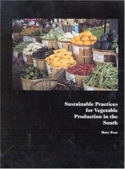 Cover of: Sustainable Practices for Vegetable Production in the South