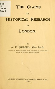 Cover of: The claims of historical research in London