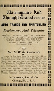 Cover of: Clairvoyance and thought-transference | L. W. de Laurence