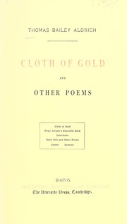 Cover of: Cloth of gold, and other poems