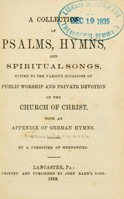 Cover of: A Collection of Psalms, hymns, and spiritual songs |