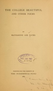 Cover of: The college beautiful | Bates, Katharine Lee