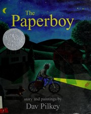 Cover of: The paperboy | Dav Pilkey