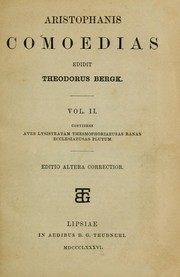 Cover of: Comoedias: Edidit Theodorus Bergk.