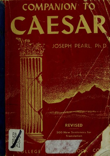 Companion to Caesar. by Joseph Pearl