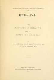 Cover of: The composition of expired air and its effects upon animal life. | John S. Billings