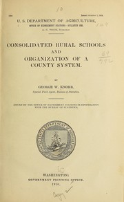 Cover of: Consolidated rural schools and organization of a county system