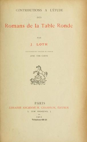 Contributions A L Etude Des Romans De La Table Ronde 1912 Edition