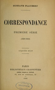 Cover of: Correspondance by Gustave Flaubert