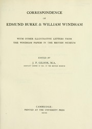 Cover of: Correspondence of Edmund Burke & William Windham: with other illustrative letters from the Windham papers inthe British Museum