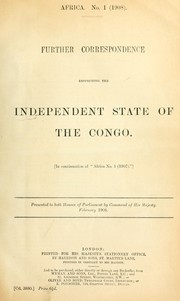 Cover of: Correspondence respecting the Independent state of the Congo ... | Foreign Office