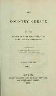 Cover of: The country curate by the author of The subaltern and The Chelsea pensioners