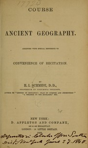 Cover of: Course of ancient geography | H[enry] I[mmanuel] Schmidt