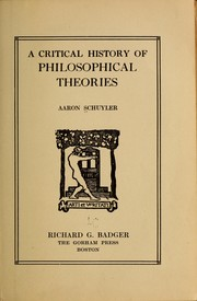 Cover of: A critical history of philosophical theories. | A. Schuyler