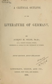 Cover of: A critical outline of the literature of Germany