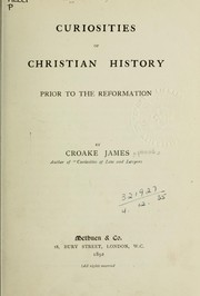 Cover of: Curiosities of Christian history prior to the Reformation