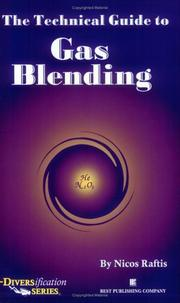 Cover of: The technical guide to gas blending