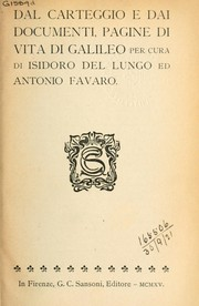 Cover of: Dal carteggio e dai documenti: pagine di vita di Galileo