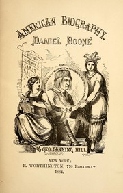 Cover of: Daniel Boone, the pioneer of Kentucky