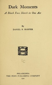 Cover of: Dark moments | Daniel R. Harper
