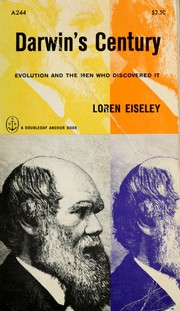 Cover of: Darwin's century: evolution and the men who discovered it.
