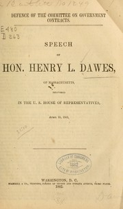 Cover of: Defence of the Committee on government contracts | Henry L. Dawes