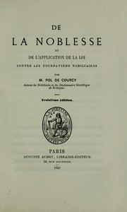 Cover of: De la noblesse et de l'application de la loi contre les usurpations nobiliaires