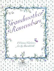 Cover of: Grandmother Remembers a Written Heirloom for My Grandchild