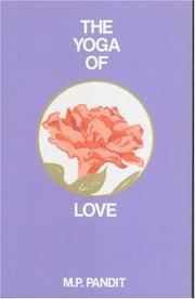 Cover of: The Yoga of Love | M.P. Pandit