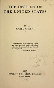 Cover of: The destiny of the United States | Snell Smith