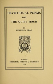 Cover of: Devotional poems for the quiet hour | Eugene Bruce Read