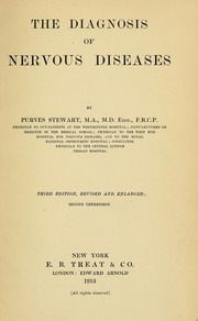Cover of: The diagnosis of nervous diseases | Purves-Stewart, J. Sir