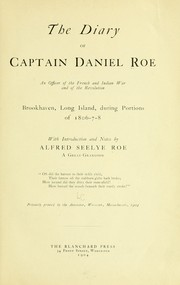 Cover of: The diary of Captain Daniel Roe | Daniel Roe