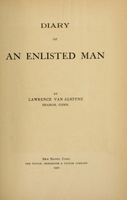 Cover of: Diary of an enlisted man | Lawrence Van Alstyne