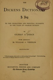 Cover of: The Dickens dictionary | Gilbert Ashville Pierce