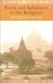 Cover of: Form and Substance in the Religions (The Writings of Frithjof Schuon)