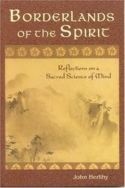 Cover of: Borderlands of the Spirit: Reflections on a Sacred Science of Mind (Perennial Philosophy)