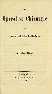 Cover of: Die operative Chirurgie by Johann Friedrich Dieffenbach