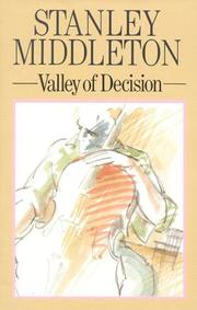Cover of: Valley of decision | Stanley Middleton