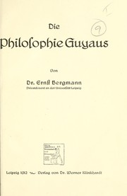 Cover of: Die Philosophie Guyaus