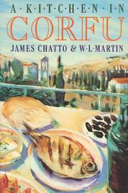 Cover of: A kitchen in Corfu | James Chatto