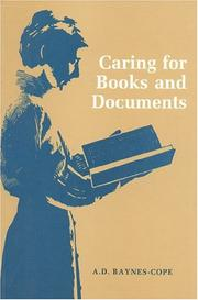 Cover of: Caring for Books and Documents