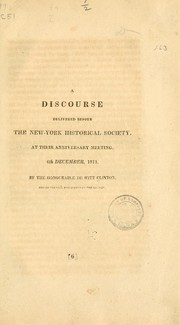 Cover of: A discourse delivered before the New-York historical society